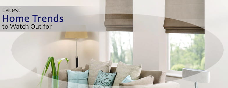 Latest Home Trends